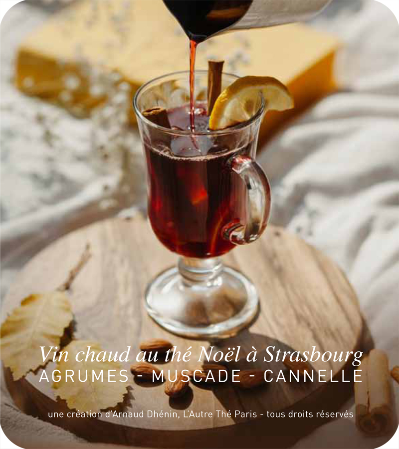 Fiche recette : Vin chaud au thé Noël à Strasbourg