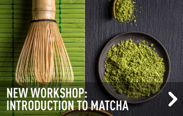 WORKSHOP: initiation to matcha tea