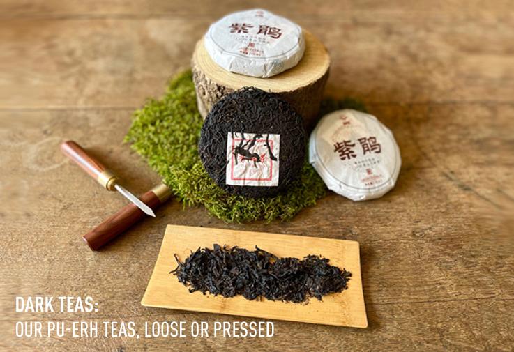 Our Pu-Erh teas