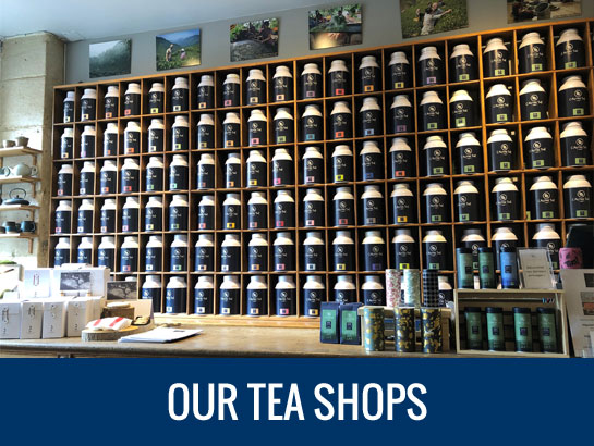 Our tea shops